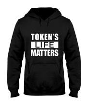 Token's Life Matters Hooded Sweatshirt thumbnail