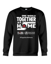 Official One World Toghther At Home T Shirt Crewneck Sweatshirt front