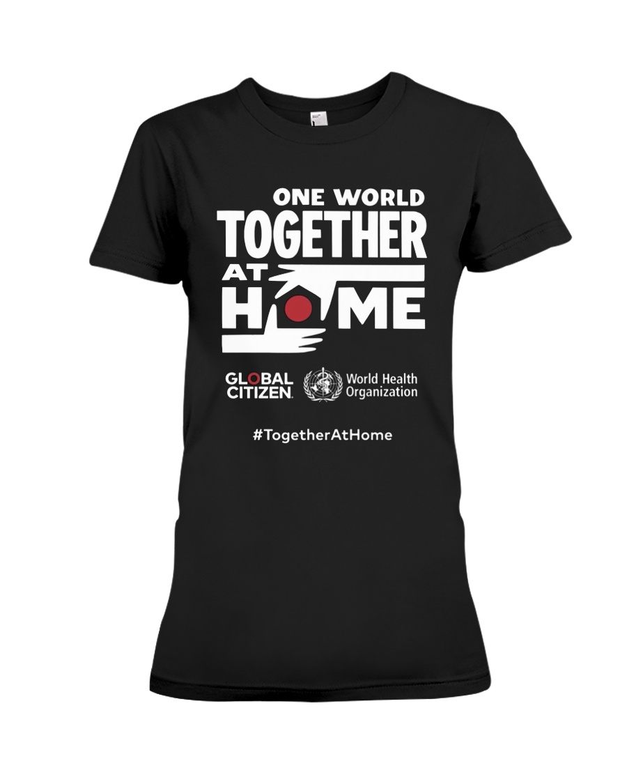 Official One World Toghther At Home T Shirt Premium Fit Ladies Tee