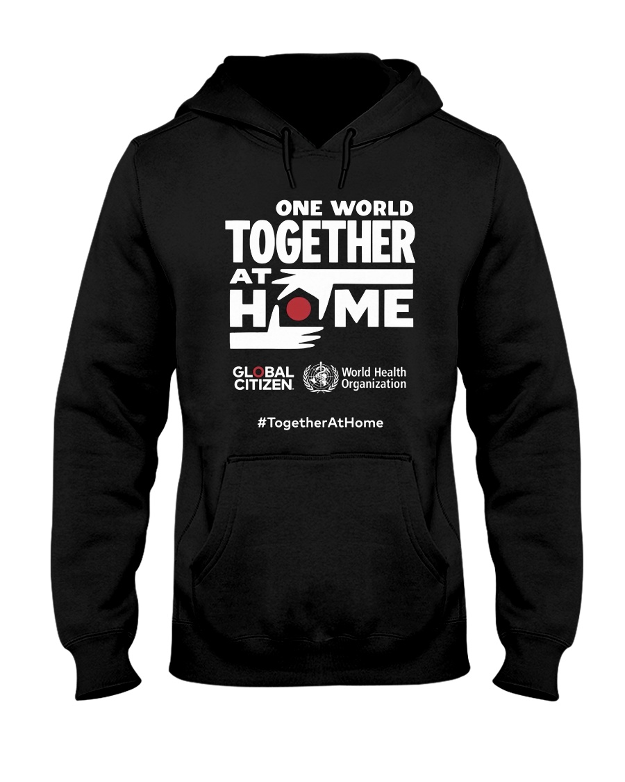 Official One World Toghther At Home T Shirt Hooded Sweatshirt