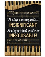 Music - Piano - Play a wrong note is insignificant 16x24 Poster front