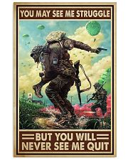 Veteran - You will never see me quit 16x24 Poster front