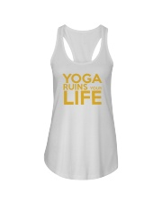 Yoga Ruins Your LIFE Ladies Flowy Tank thumbnail