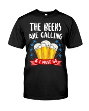 THE BEERS ARE CALLING  Classic T-Shirt front