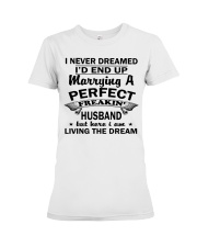 MARRYING A PERFECT FREAKING HUSBAND Premium Fit Ladies Tee thumbnail