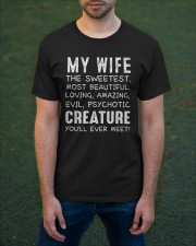MY WIFE THE SWEETEST MOST BEAUTIFUL Classic T-Shirt apparel-classic-tshirt-lifestyle-front-42