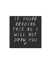 White - If You're Reading This  Square Magnet thumbnail