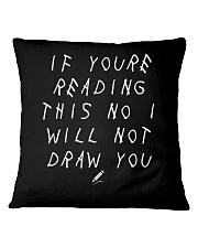 White - If You're Reading This  Square Pillowcase thumbnail