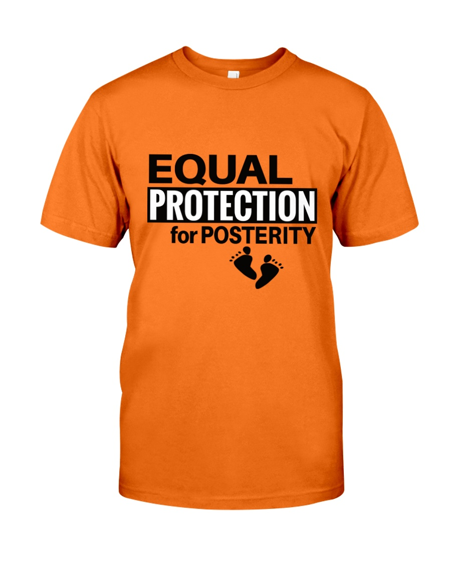 Equal Protection for Posterity: A baby is a person Classic T-Shirt