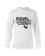 Equal Protection for Posterity: A baby is a person Long Sleeve Tee thumbnail