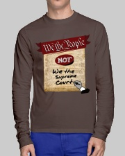 We the People--not We the Supreme Court Long Sleeve Tee lifestyle-unisex-longsleeve-front-1