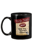 We the People--not We the Supreme Court Mug back