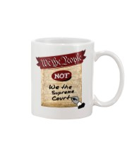 We the People--not We the Supreme Court Mug tile