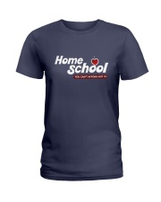HOME SCHOOL: YOU CAN'T AFFORD NOT TO Ladies T-Shirt thumbnail