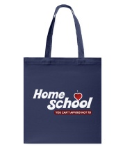 HOME SCHOOL: YOU CAN'T AFFORD NOT TO Tote Bag thumbnail