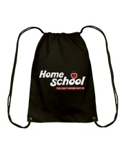 HOME SCHOOL: YOU CAN'T AFFORD NOT TO Drawstring Bag thumbnail