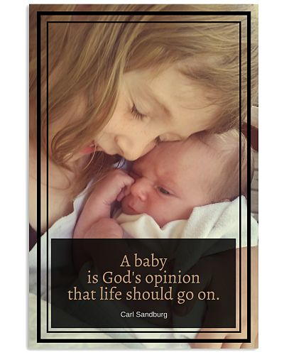 A baby is God's opinion