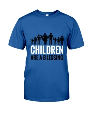 Children are a blessing Classic T-Shirt front