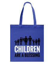 Children are a blessing Tote Bag thumbnail
