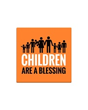 Children are a blessing Square Magnet front
