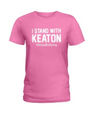 I Stand With Keaton Support Campaign Hoodie Tshirt Ladies T-Shirt thumbnail
