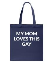 My Mom Loves This Gay T-shirt Hoodie Sweatshirt Tote Bag thumbnail
