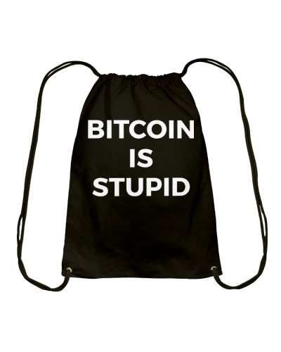 Bitcoin Is Stupid T Shirt Hoodie Tank Top Hat