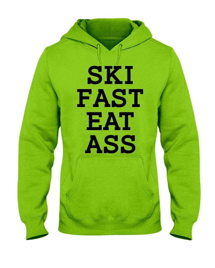Ski Fast Eat Ass Sweatshirt Hoodie Skate Tshirt