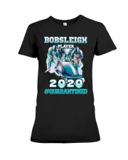 Bobsleigh Player 2020 Quarantined Shirt Premium Fit Ladies Tee thumbnail