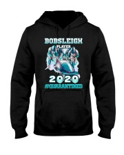 Bobsleigh Player 2020 Quarantined Shirt Hooded Sweatshirt thumbnail