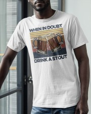 Vintage Beers When In Doubt Drink A Stout Shirt Classic T-Shirt apparel-classic-tshirt-lifestyle-front-39