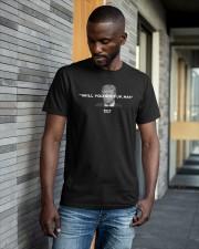 Will You Just Shut Up Man Shirt Classic T-Shirt apparel-classic-tshirt-lifestyle-front-41-b