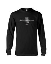Will You Just Shut Up Man Shirt Long Sleeve Tee thumbnail