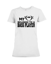 My Heart Belongs To A Bass Player Shirt Premium Fit Ladies Tee thumbnail