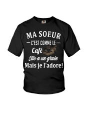 Ma Soeur C'est Comme Le Café Elle Shirt Youth T-Shirt thumbnail