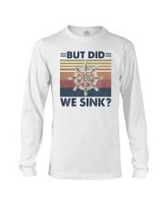 Vintage Steering Wheel But Did We Sink Shirt Long Sleeve Tee thumbnail