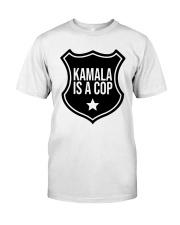 Tim Miller Kamala Is A Cop Shirt Classic T-Shirt front