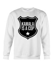 Tim Miller Kamala Is A Cop Shirt Crewneck Sweatshirt thumbnail