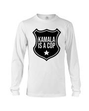 Tim Miller Kamala Is A Cop Shirt Long Sleeve Tee thumbnail