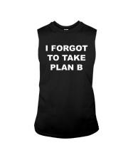 I Forgot To Take Plan B Shirt Sleeveless Tee thumbnail