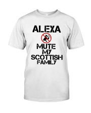 Alexa Mute My Scottish Family Shirt Classic T-Shirt front