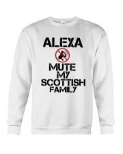 Alexa Mute My Scottish Family Shirt Crewneck Sweatshirt thumbnail