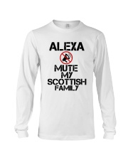 Alexa Mute My Scottish Family Shirt Long Sleeve Tee thumbnail