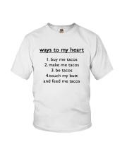 Ways To My Heart 1 Buy Me Tacos 2 Make Me Shirt Youth T-Shirt thumbnail