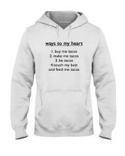 Ways To My Heart 1 Buy Me Tacos 2 Make Me Shirt Hooded Sweatshirt thumbnail