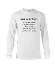 Ways To My Heart 1 Buy Me Tacos 2 Make Me Shirt Long Sleeve Tee thumbnail