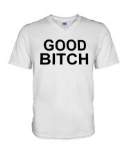 Good Bitch Shirt V-Neck T-Shirt thumbnail