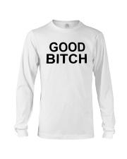 Good Bitch Shirt Long Sleeve Tee thumbnail