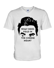 What Does Fold In The Cheese Mean Shirt V-Neck T-Shirt thumbnail