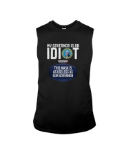 My Governor Is An Idiot Triggered Freedom Shirt Sleeveless Tee thumbnail